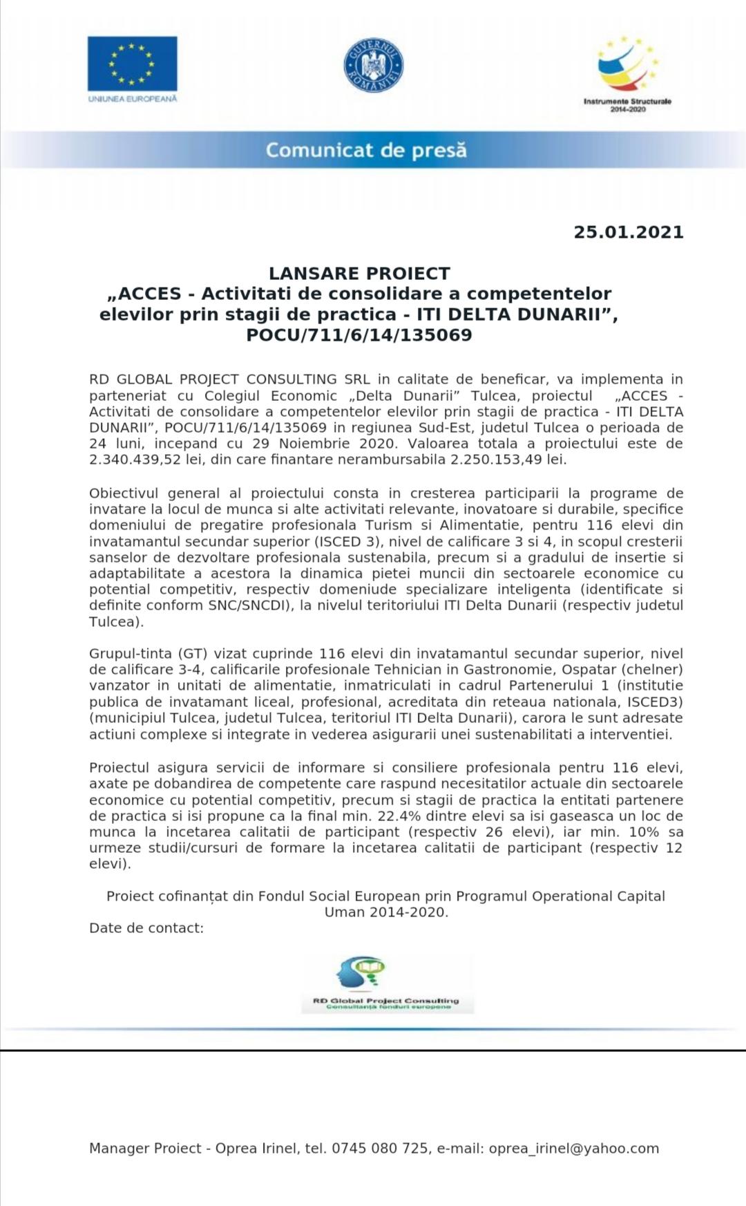 """Comunicat de presă lansare proiect """"Acces – activități de consolidare a competențelor elevilor prin stagii de practică – ITI Delta Dunării"""", POCU/711/6/14/135069"""